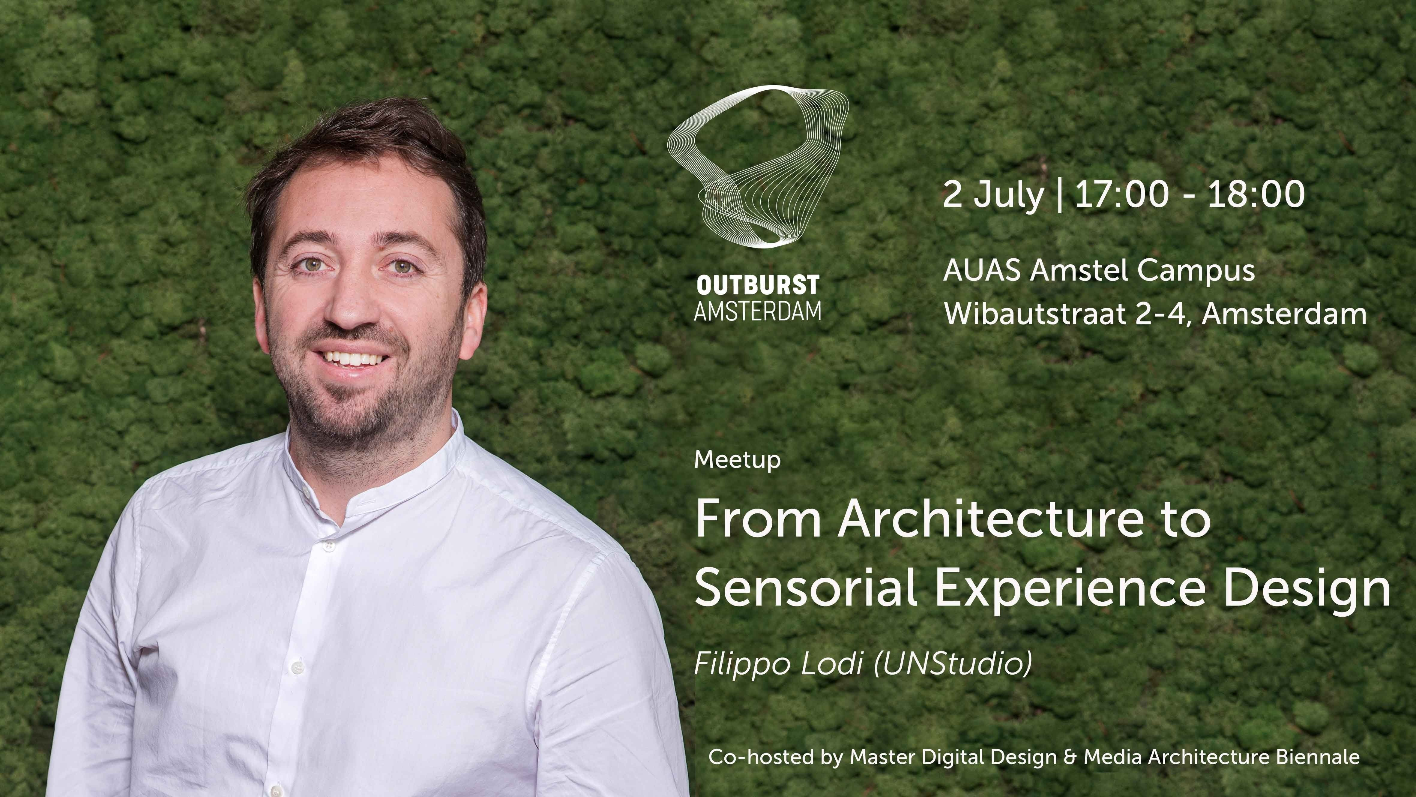 July 2 2019 MAB & MDD Meetup with Filippo Lodi (UNStudio): From Architecture to Sensorial Experience Design